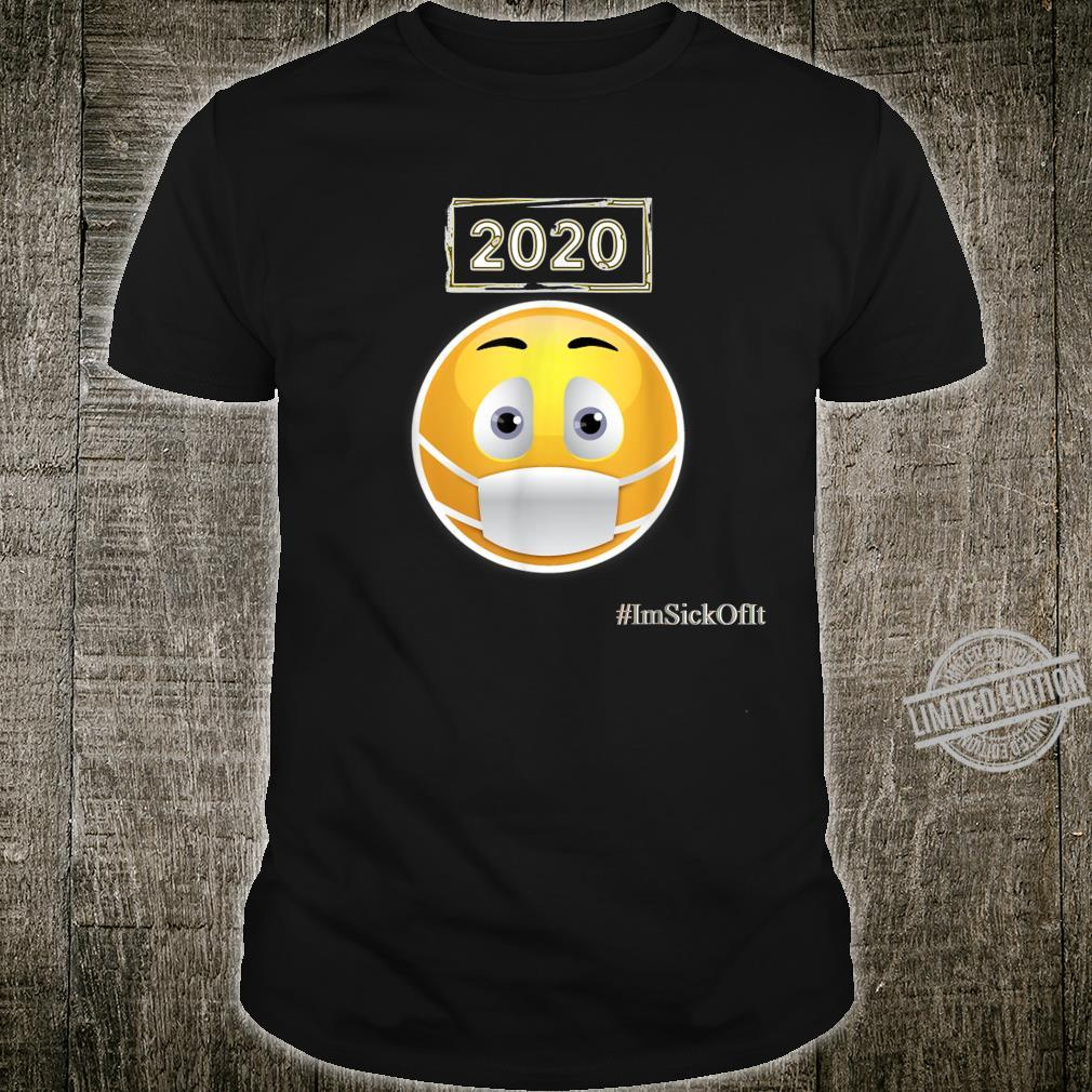 2020 Requires a Face mask Shirt