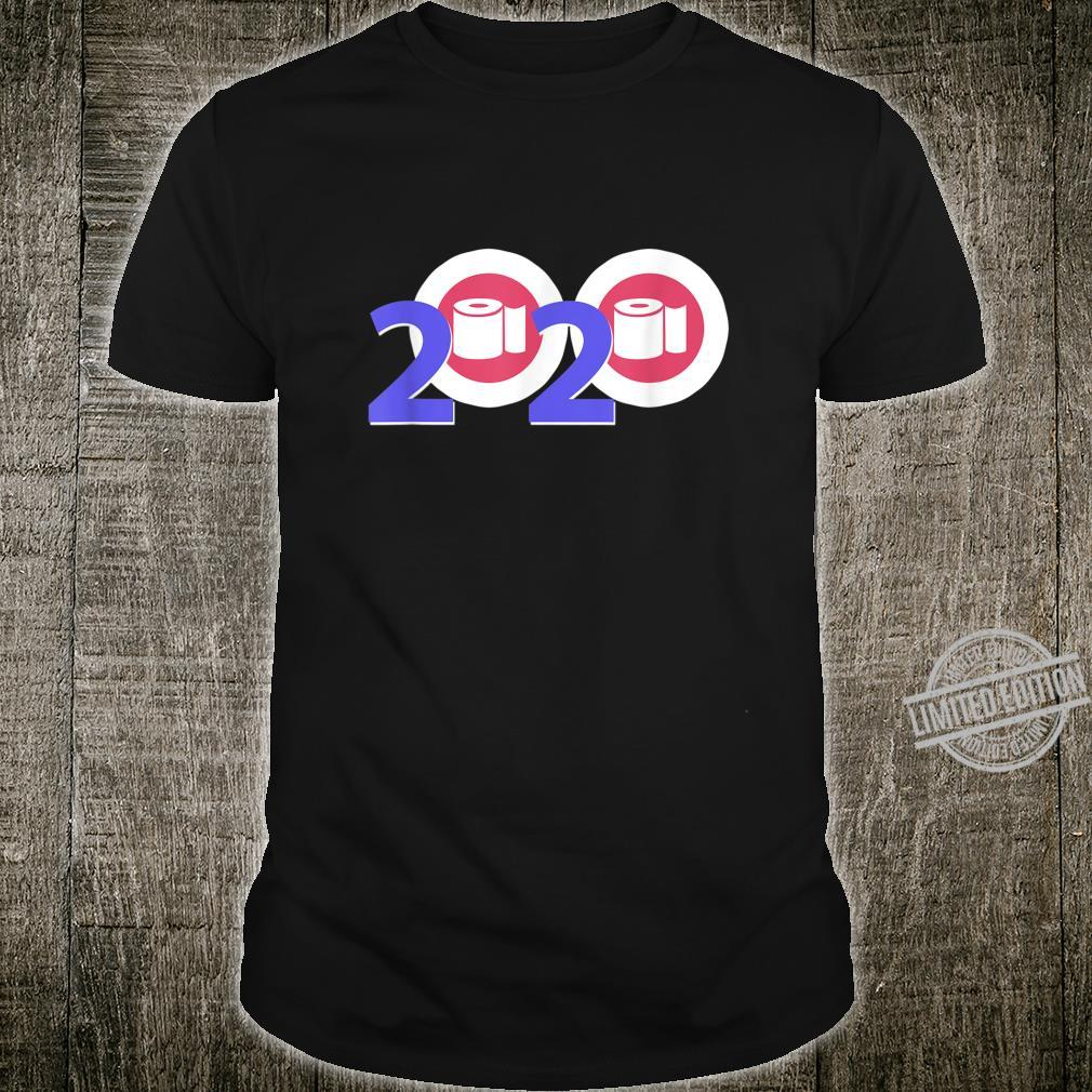 2020 Year of Toilet Paper Shirt