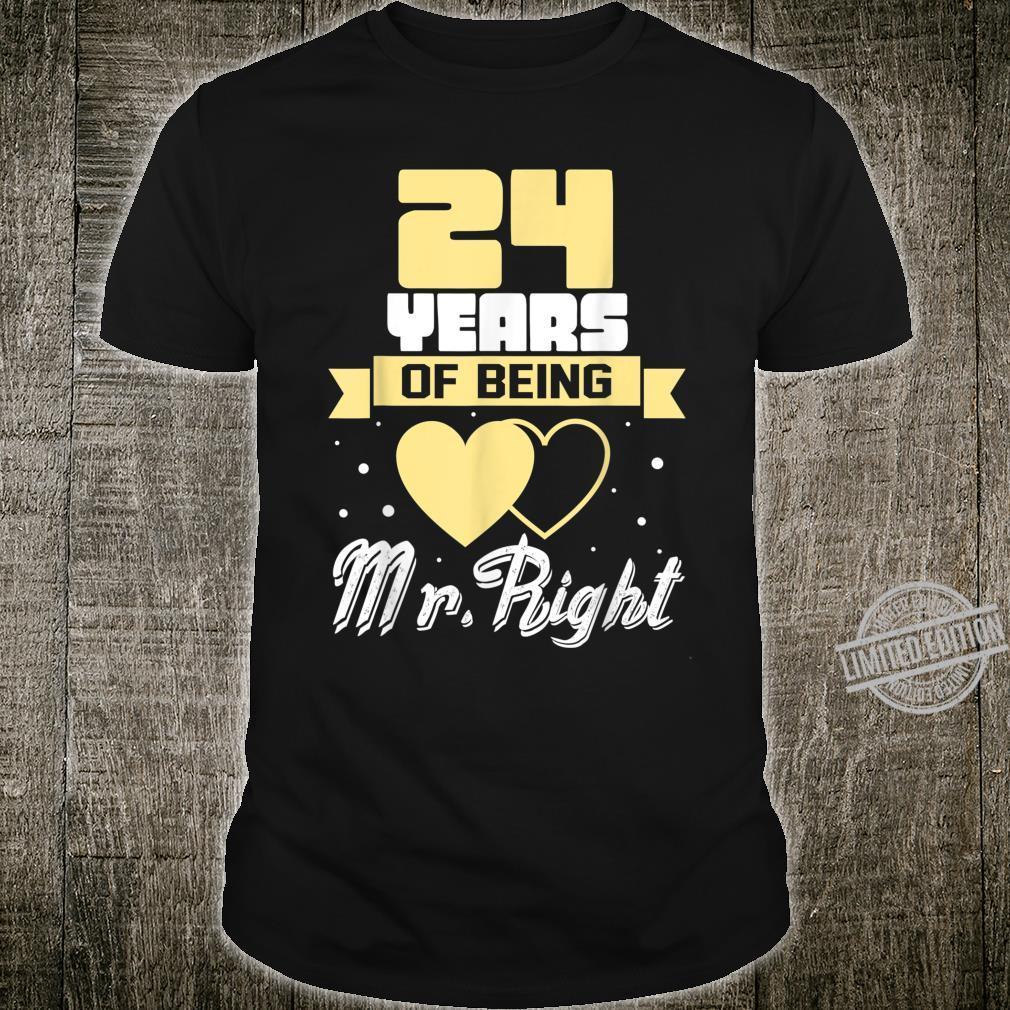 24 Years Of Being Mr right. Husband Wedding Anniversary Shirt