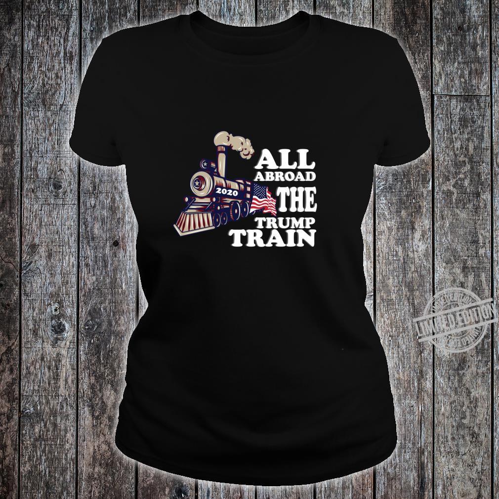 All Aboard the Trump Train 2020 American Flag Election Fun Shirt ladies tee