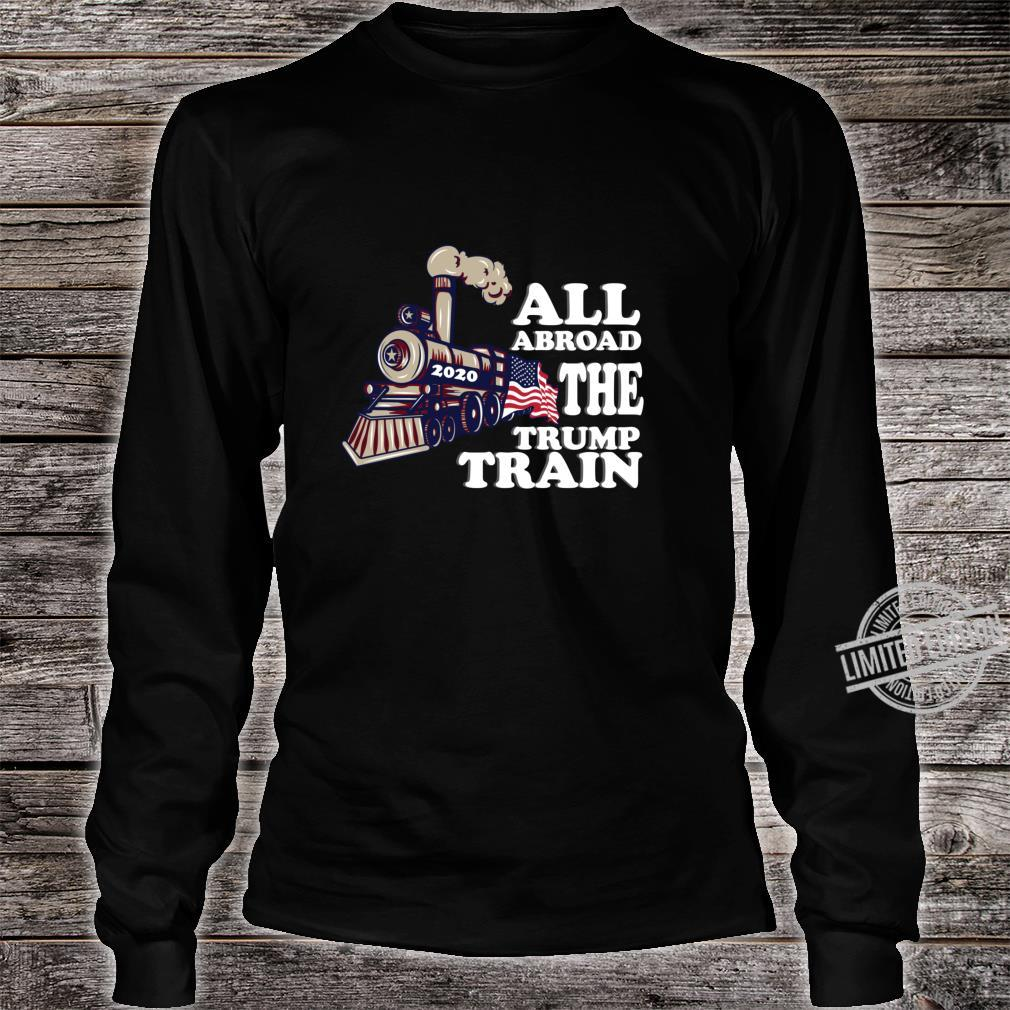 All Aboard the Trump Train 2020 American Flag Election Fun Shirt long sleeved