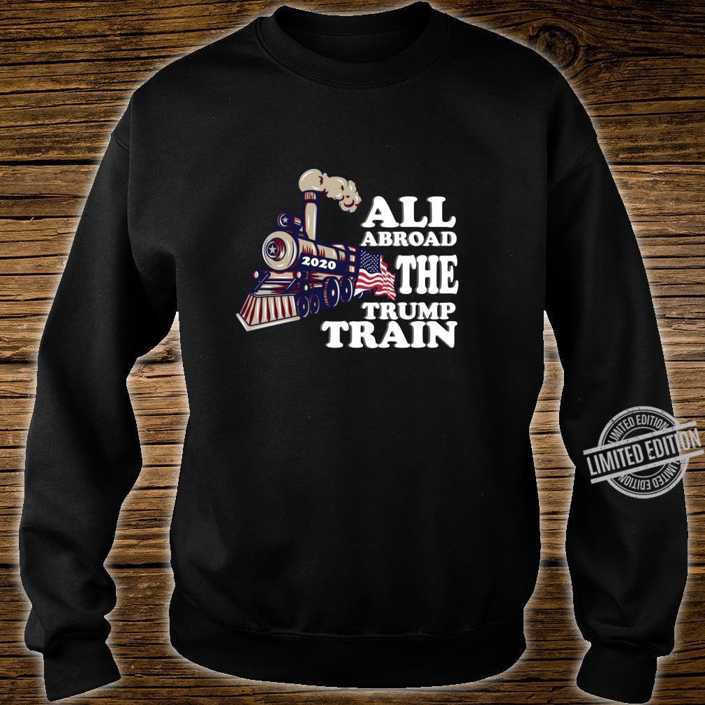 All Aboard the Trump Train 2020 American Flag Election Fun Shirt sweater