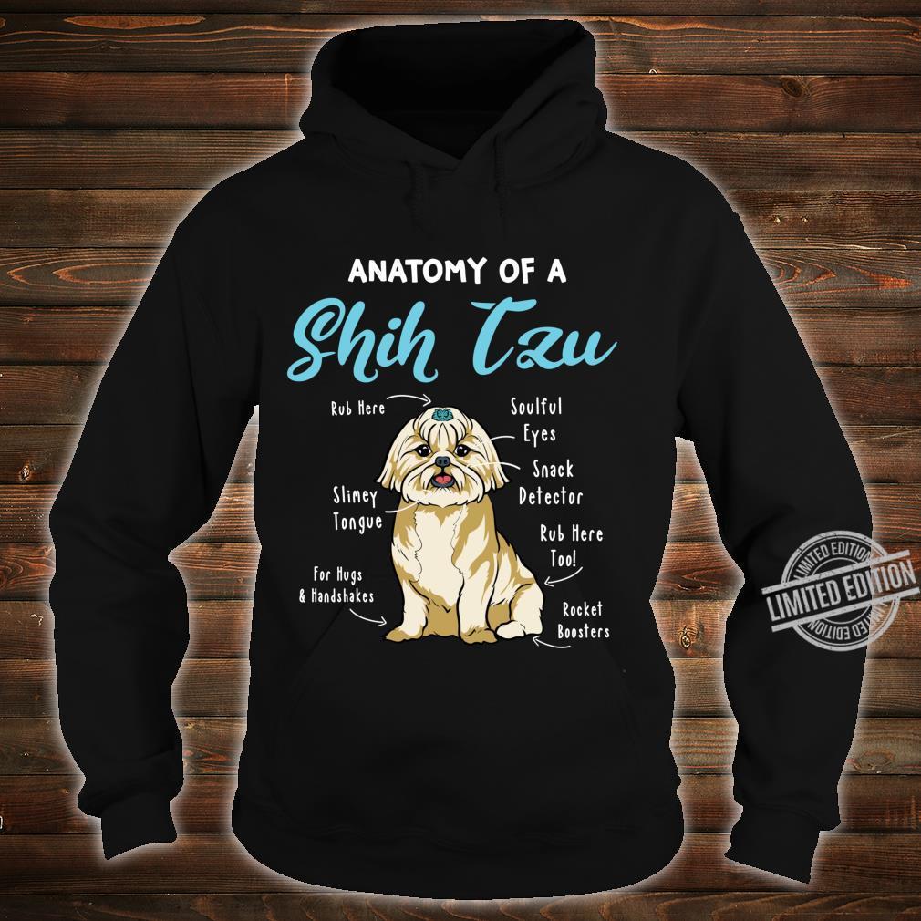 Anatomy Of A Shih Tzu Shih Tzu Dog Mom Dog Dad Shirt hoodie