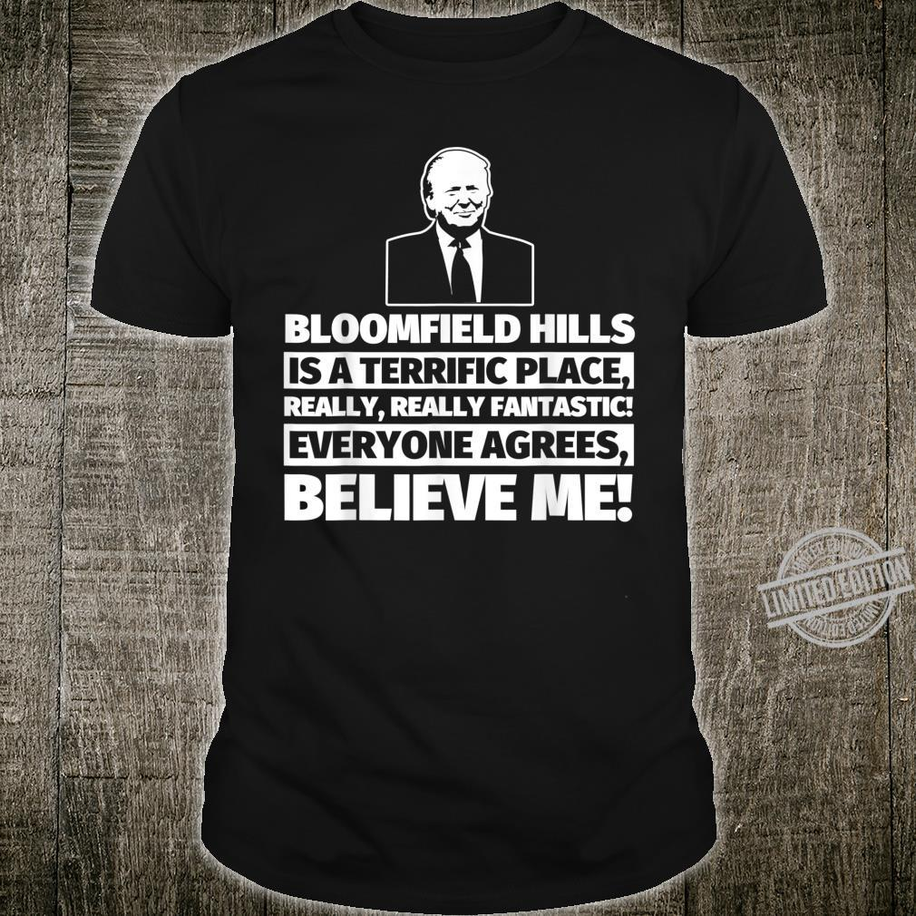 Bloomfield Hills City Humor Shirt