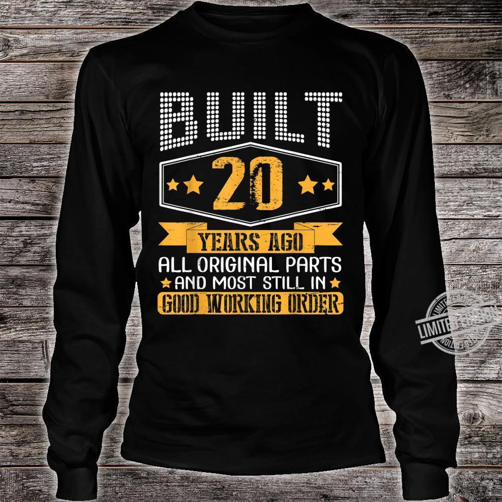 Built 20 Years Ago Original Part Still In Good Working Order Shirt long sleeved