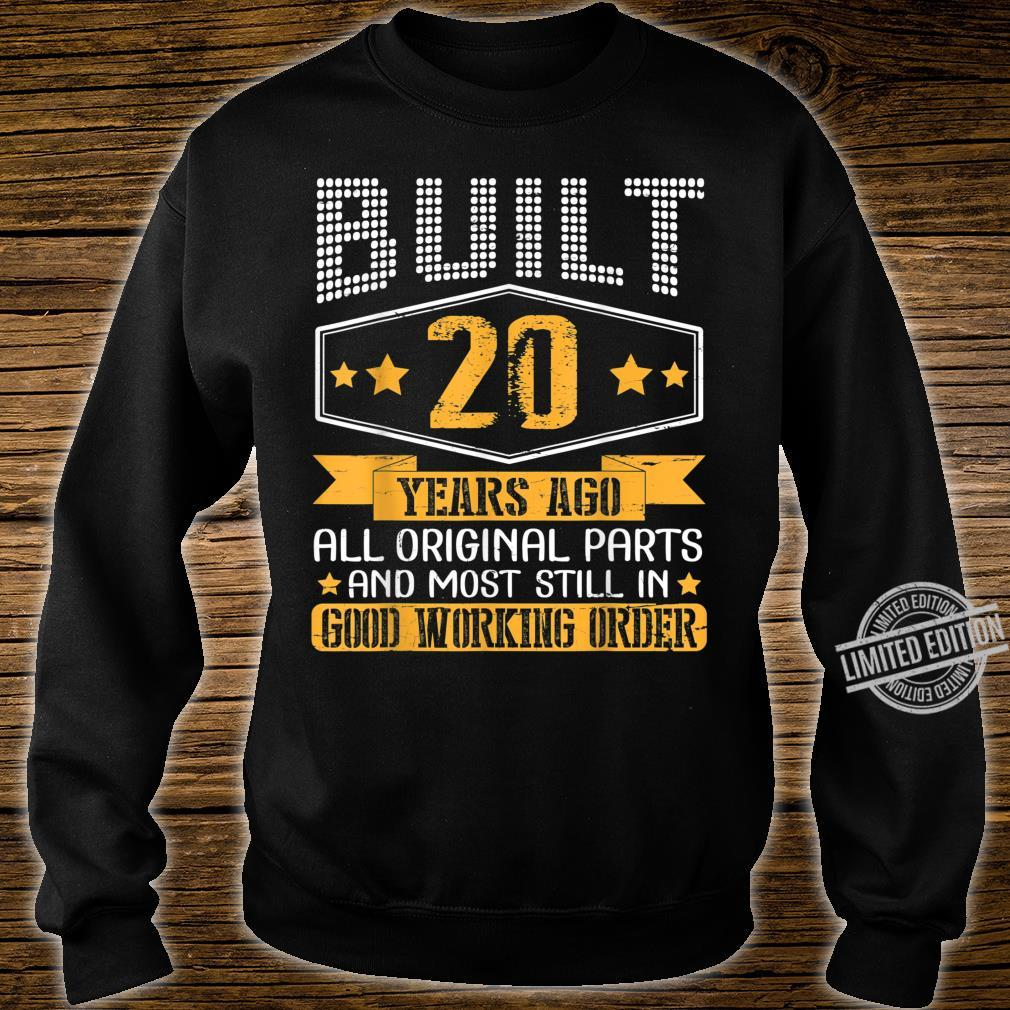 Built 20 Years Ago Original Part Still In Good Working Order Shirt sweater