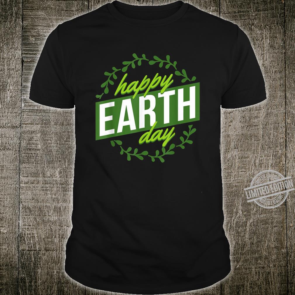 Celebrate Earth Day Happy Earth Day Environmental Shirt
