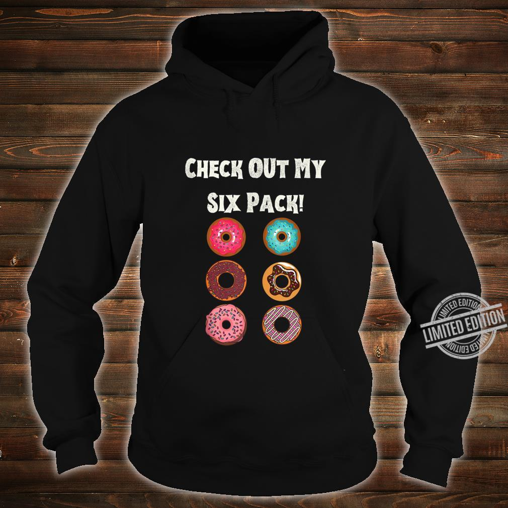 Check Out My Six Pack Donut, Gym Workout Shirt hoodie