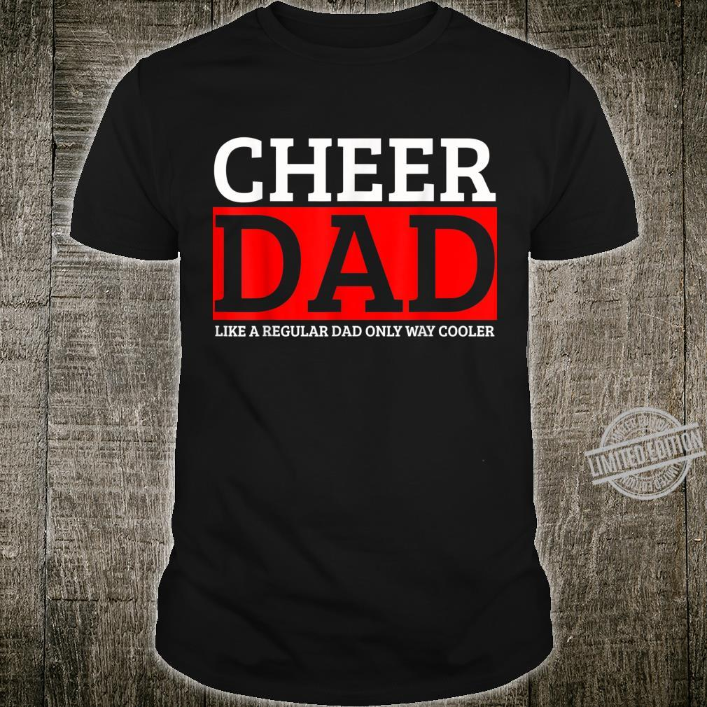 Cheer Dad Daddy Papa Father Cheerleading Shirt