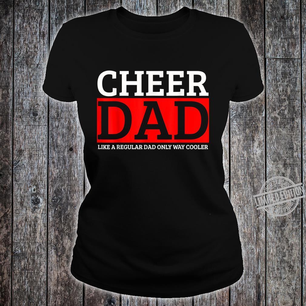 Cheer Dad Daddy Papa Father Cheerleading Shirt ladies tee