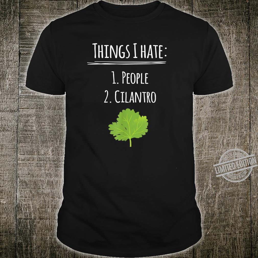 Cilantro Sage Joke Parody Pun Hate Shirt