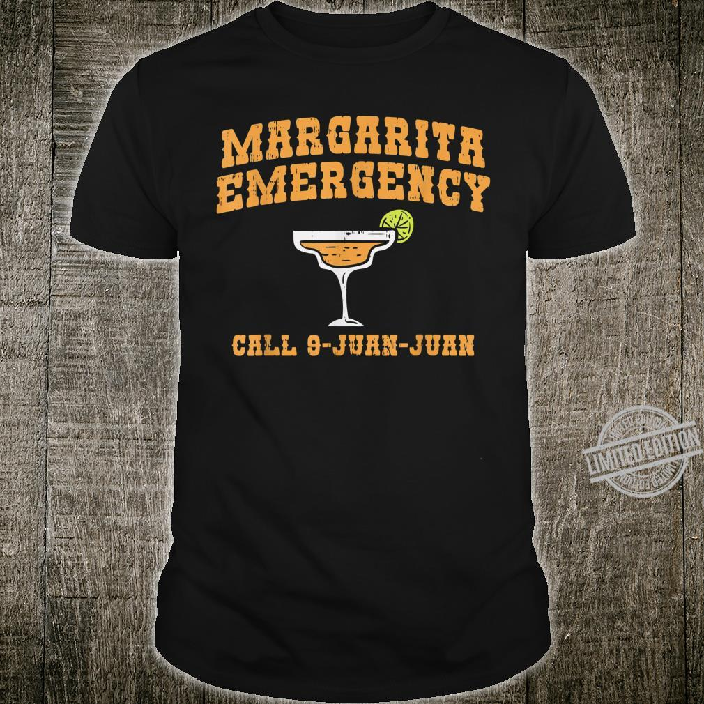 Cinco De Mayo Margarita Emergency Call 9 Juan Shirt Drinking Shirt