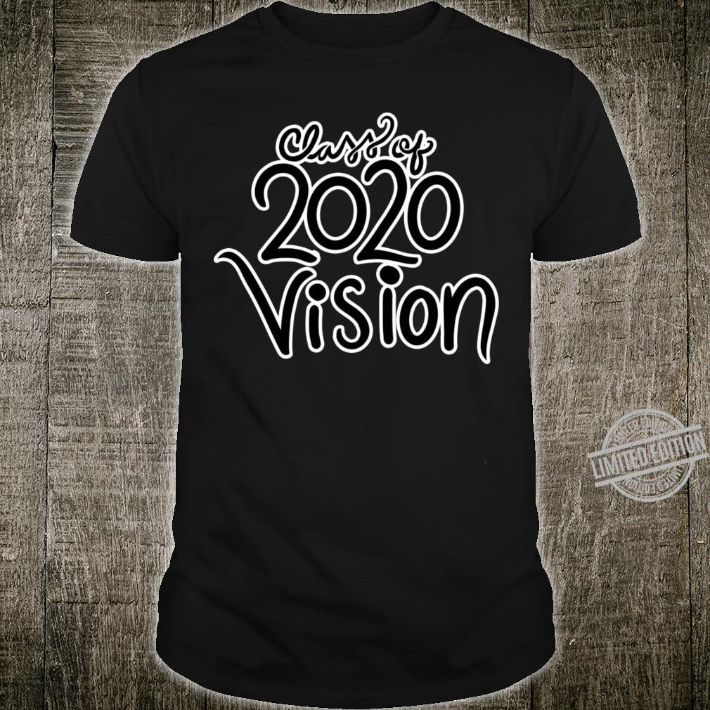 Class Of 2020 Vision Shirt