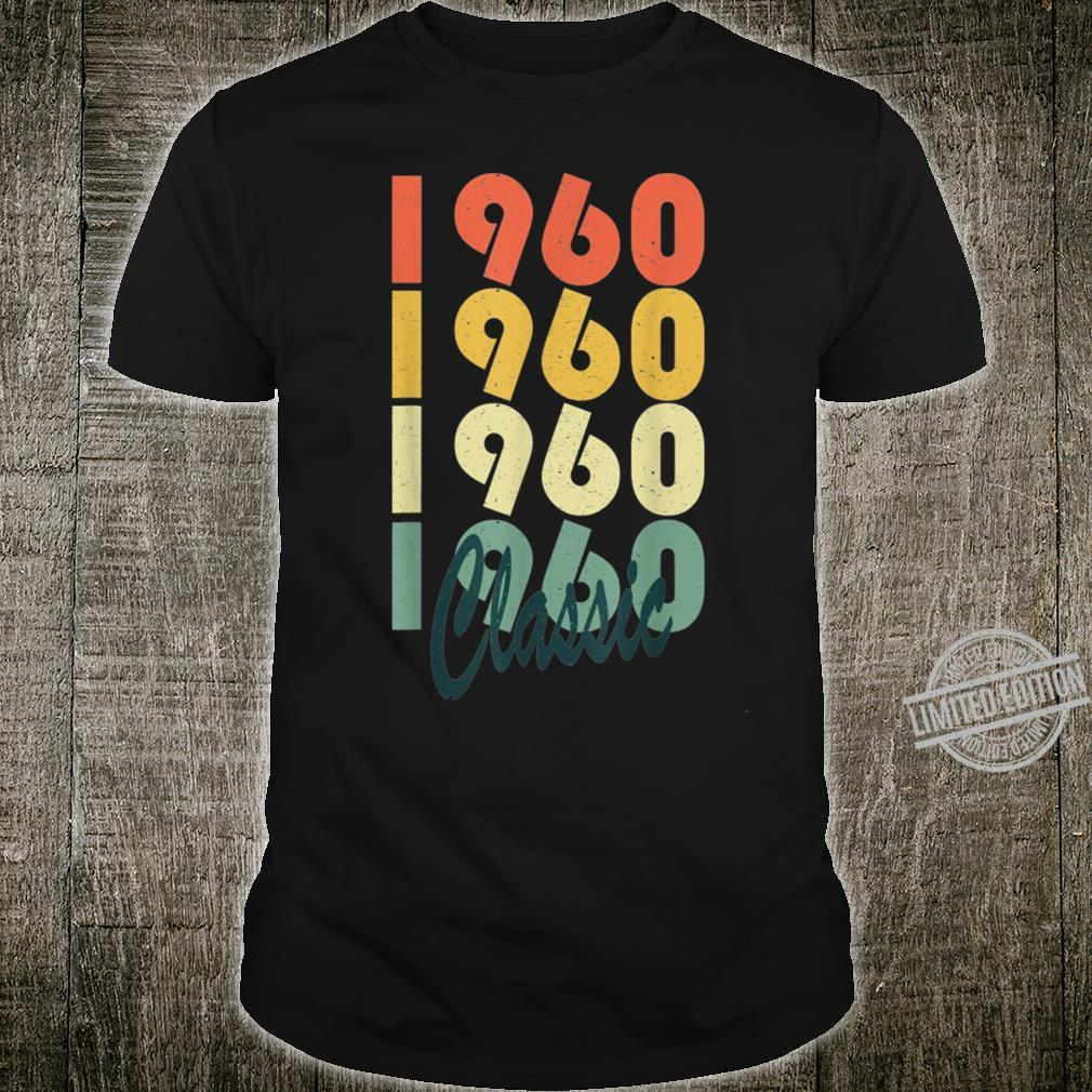 Classic 1960 60 Years Old Vintage 60th Birthday Shirt