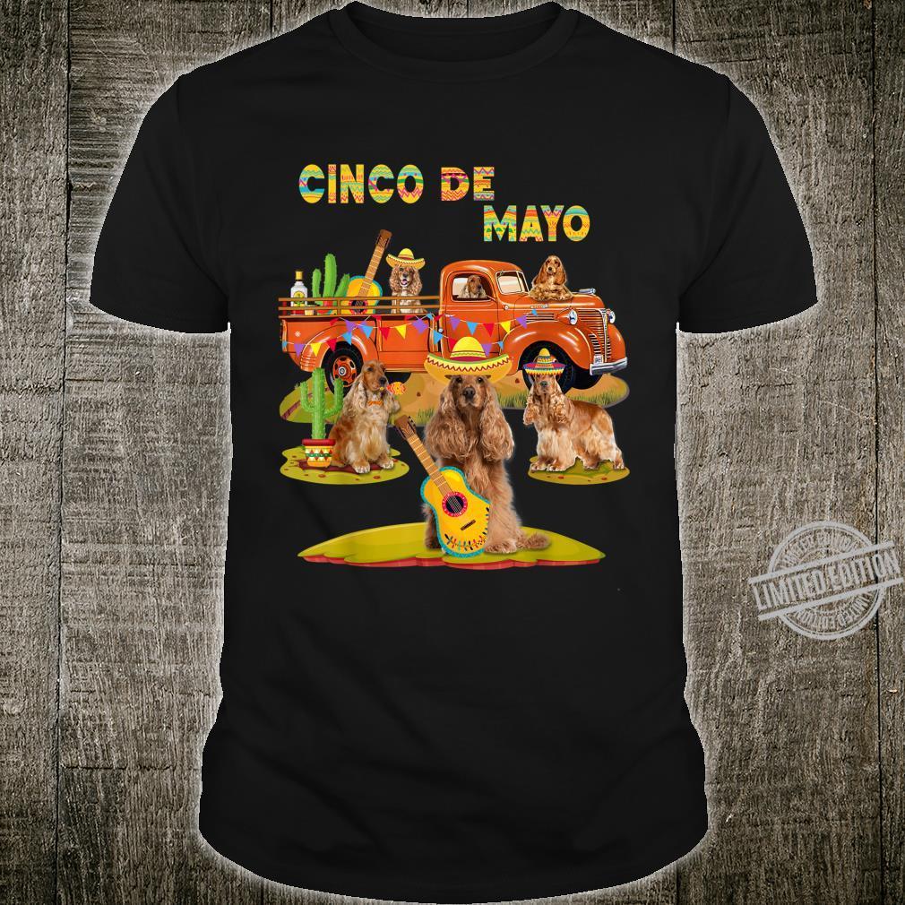 Cocker Terrier Cinco De Mayo Riding Truck Mexico Shirt