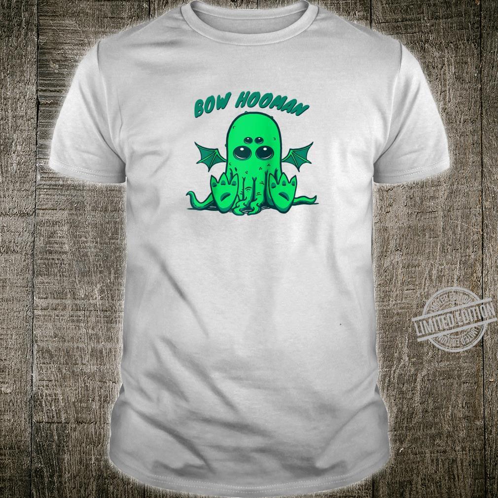 Cthulhu Cute And Bow Hooman Cosmic Horror Parody Shirt
