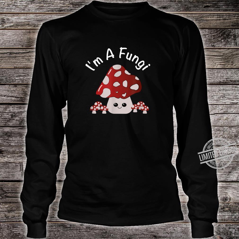 Cute Mushroom I'm A Fungi Mushroom Pun Shirt long sleeved