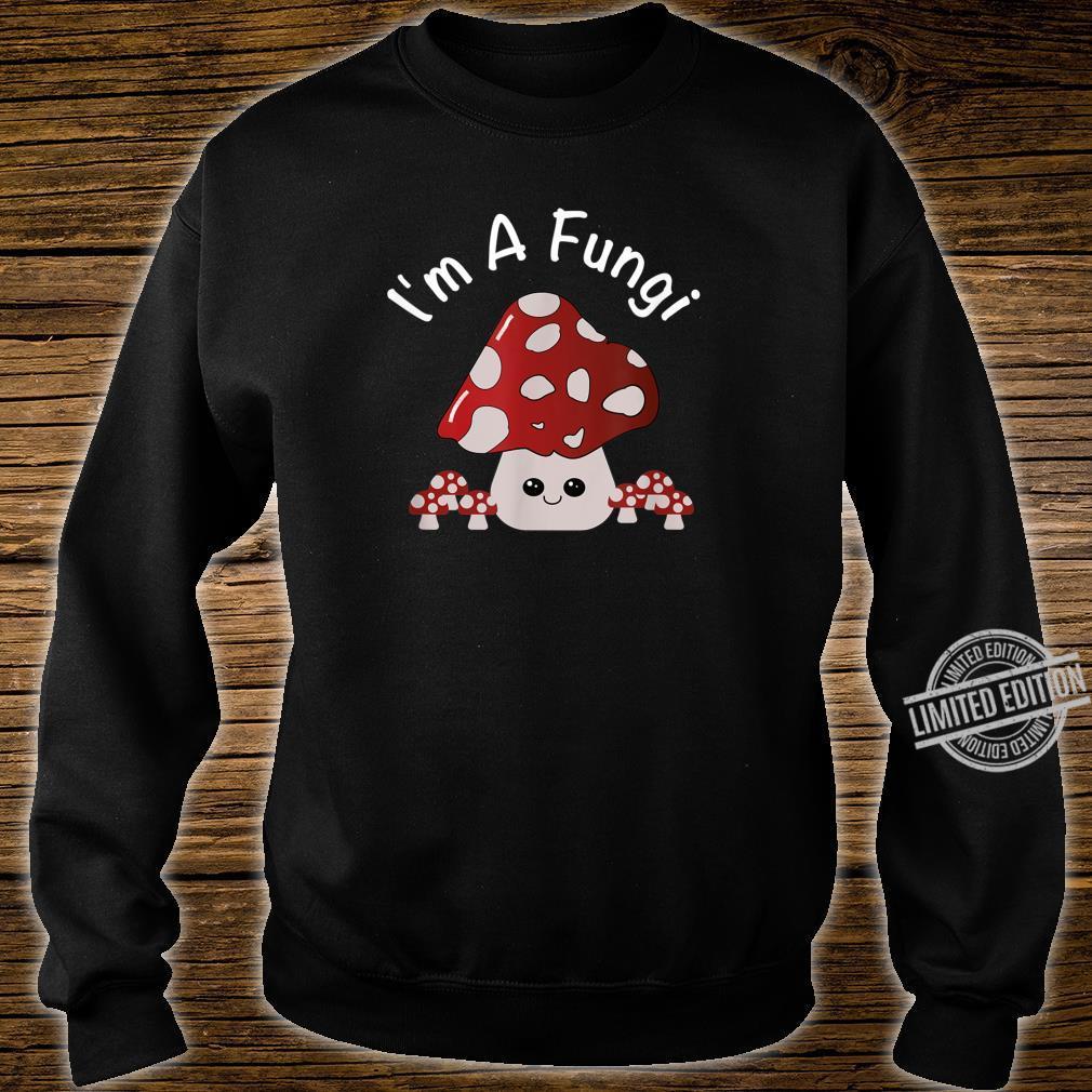 Cute Mushroom I'm A Fungi Mushroom Pun Shirt sweater