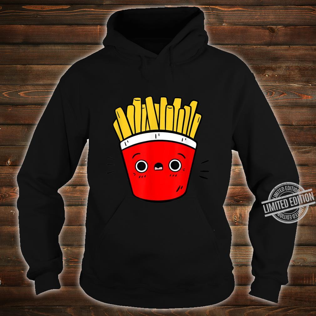 Cute Pommes Fries Lustiges Pommes Design Für Foodies Shirt hoodie