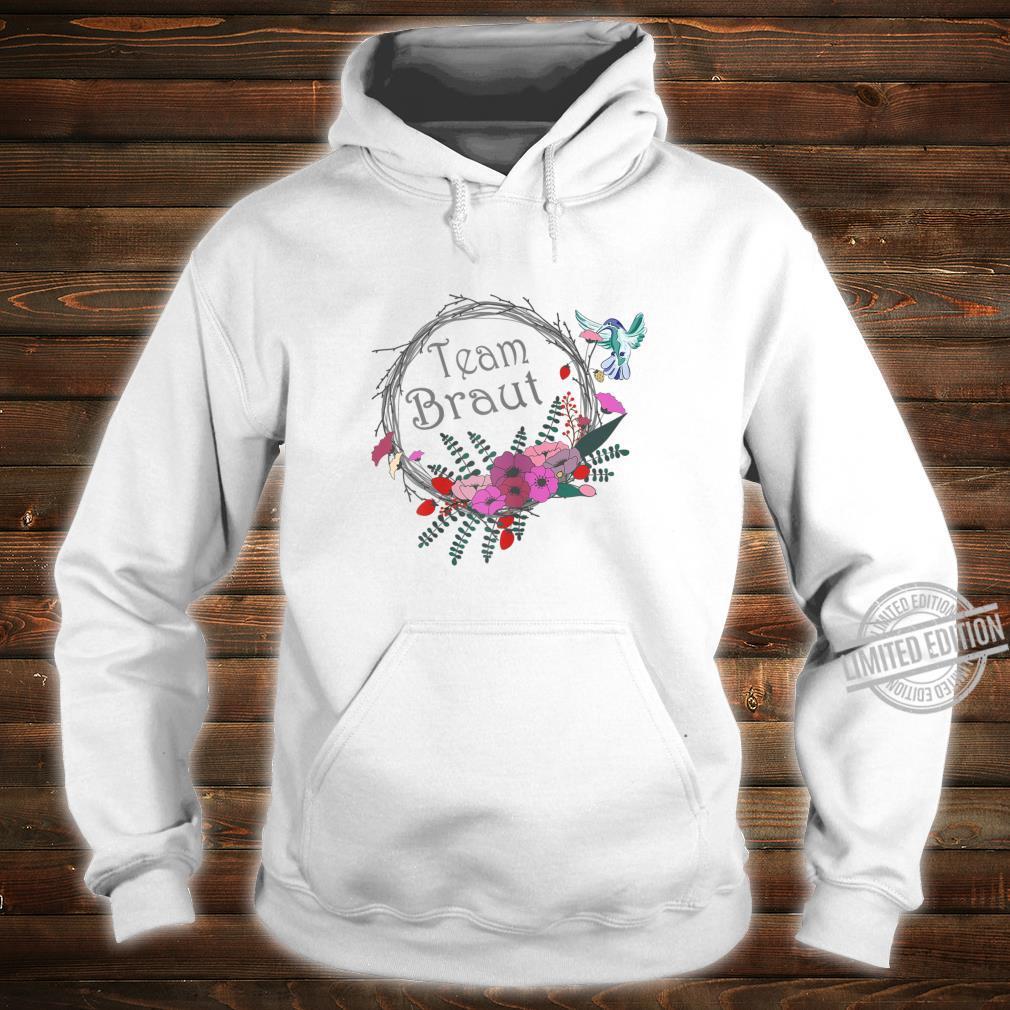 Damen Junggesellenabschied Frauen Braut Blumenkranz Shirt hoodie
