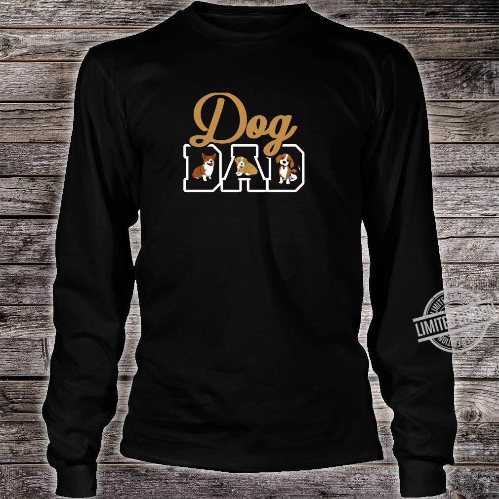 Dog Dad Shirt And Puppy Fathers Shirt long sleeved