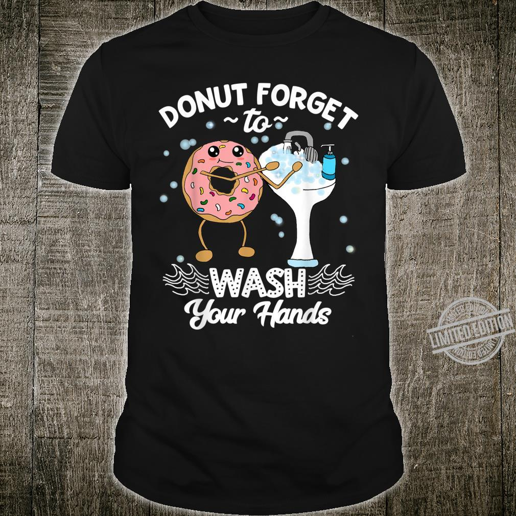 Don't Forget to Wash Your Hands Donut Hand Washing Shirt