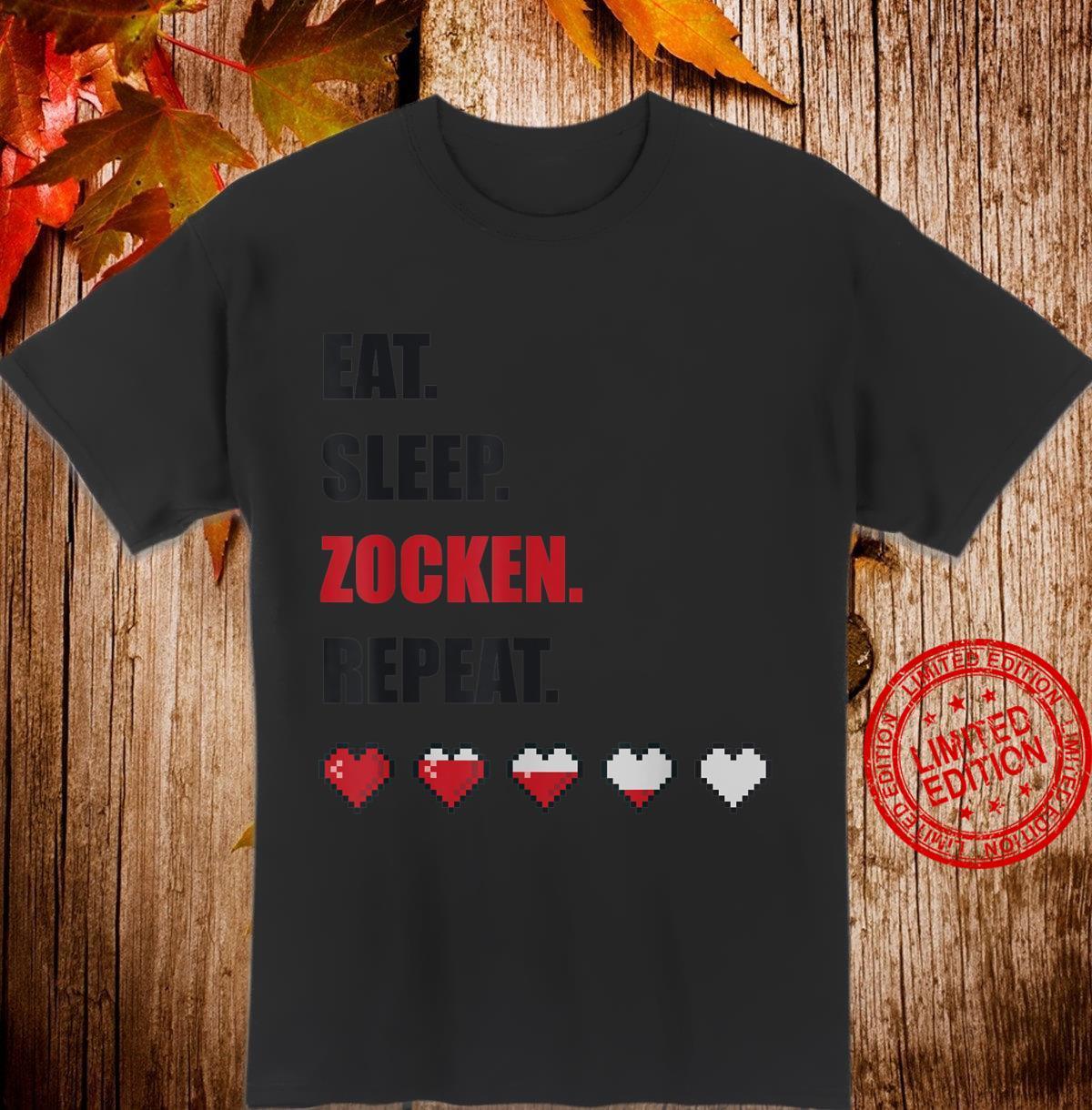 Eat sleep zocken Gamer Gaming lustiges Geschenk Shirt