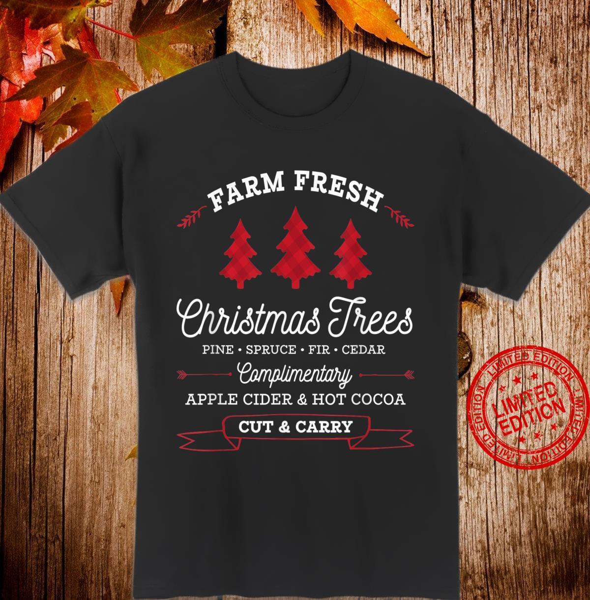Farm Fresh Christmas Trees I Weihnachtsgeschenk Weihnachts Shirt