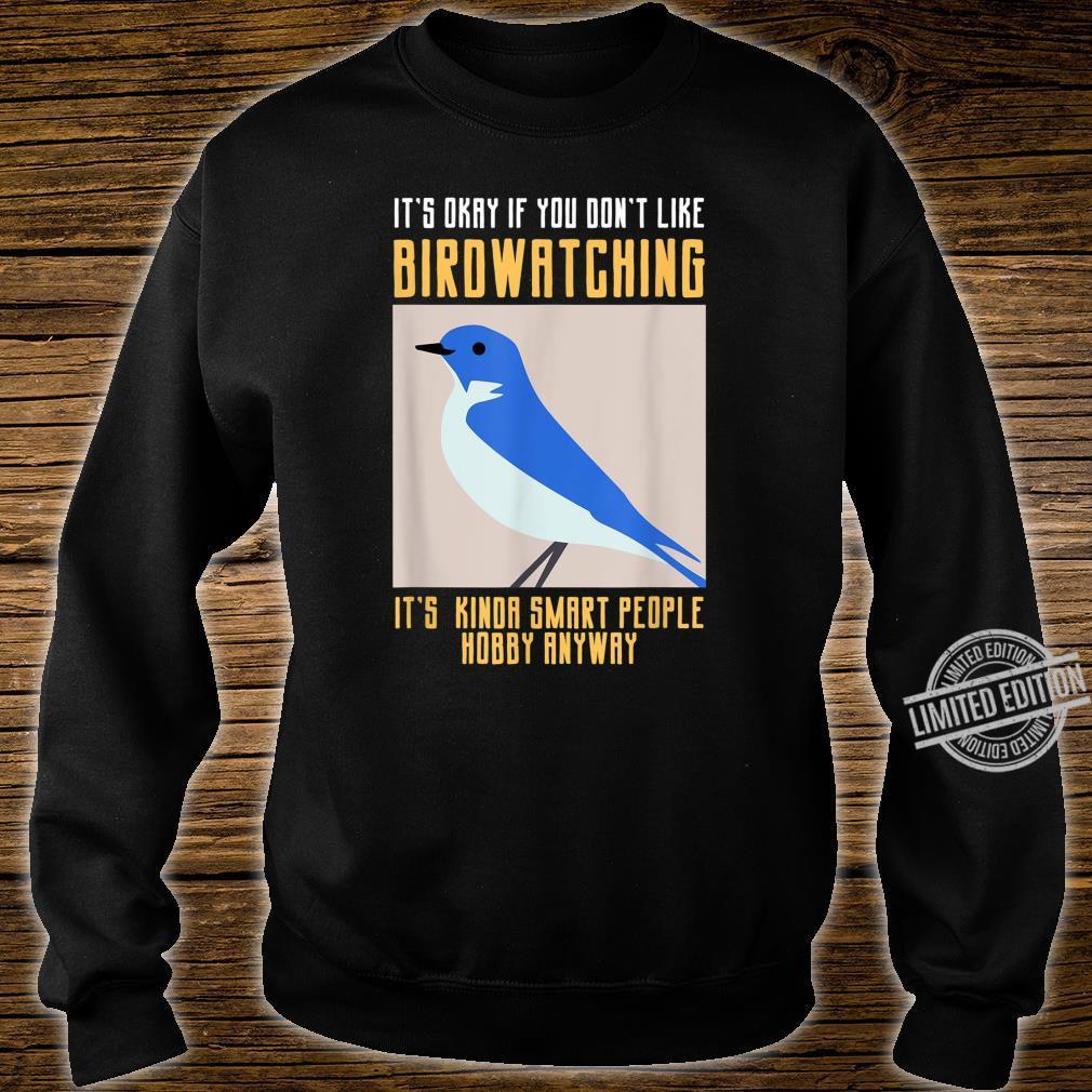 Funny Birdwatching Shirt For Smart Birder Cool Bir Shirt sweater
