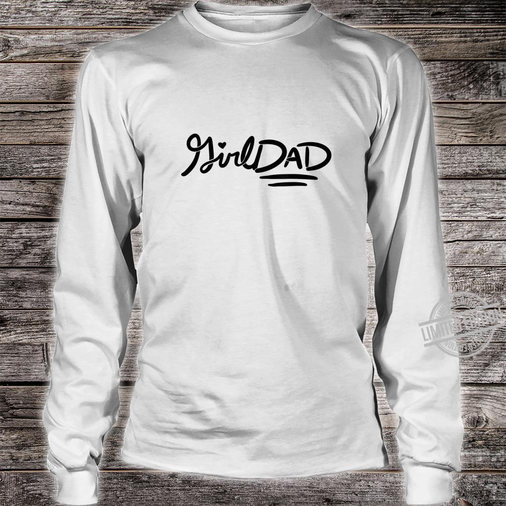 Girl Dad father's day girldads art girldad Shirt long sleeved