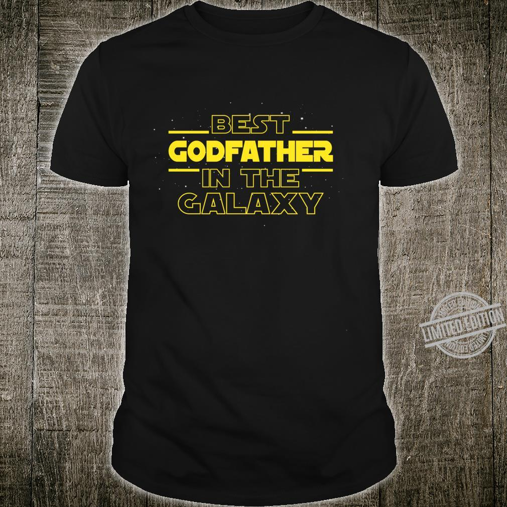 Godfather Best Godfather In The Galaxy Godfather Ever Shirt