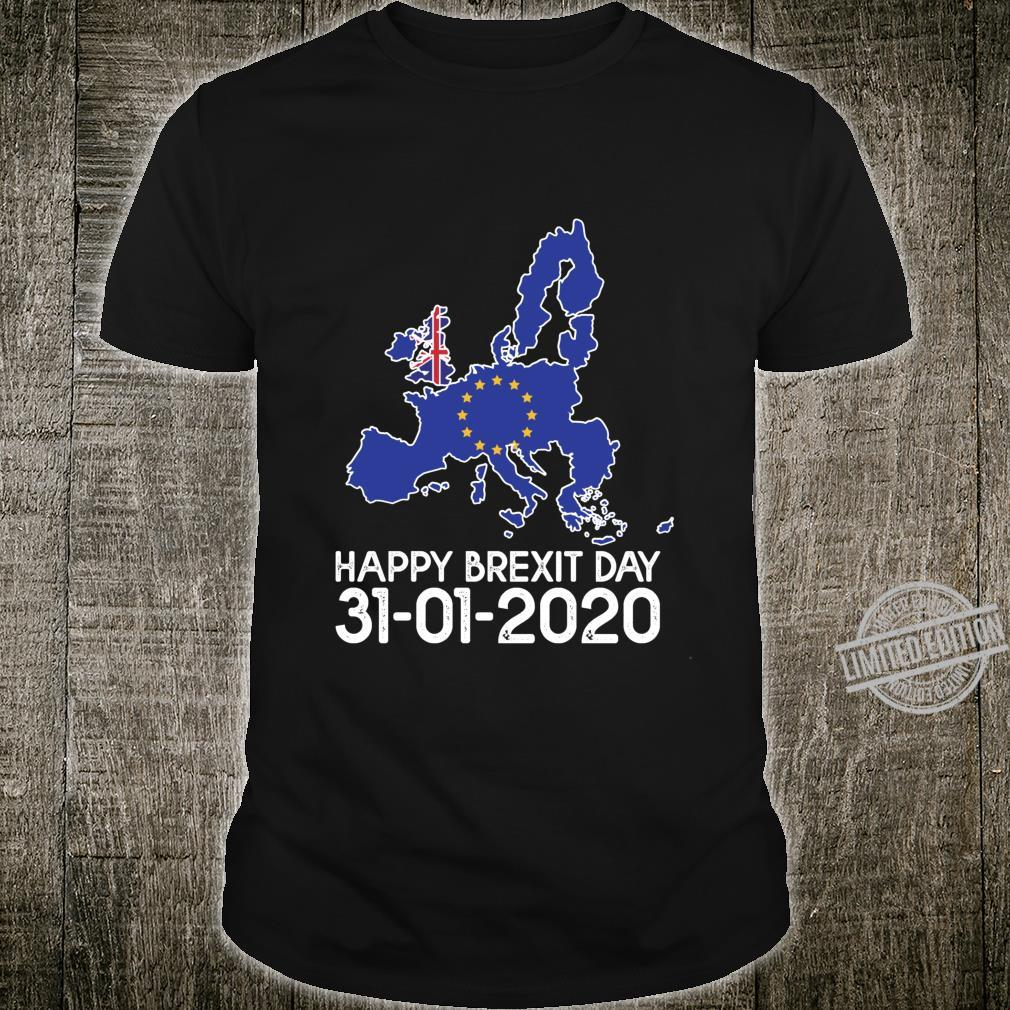 Happy Brexit Day British Independence Day January 31st 2020 Shirt