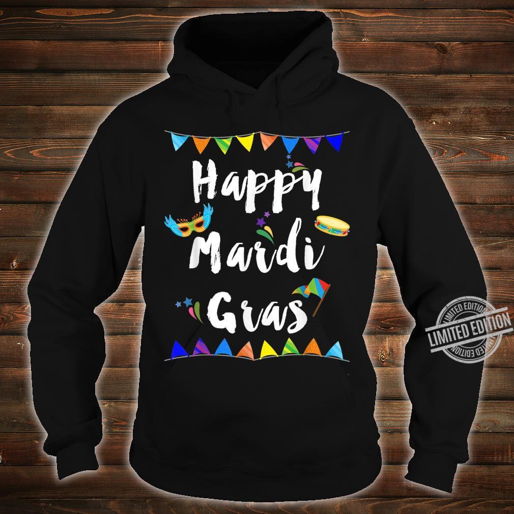 Happy Mardi Gras Shirt hoodie