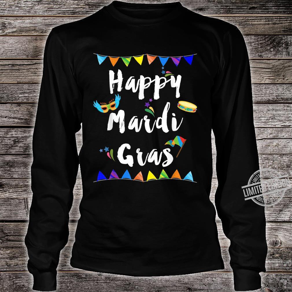 Happy Mardi Gras Shirt long sleeved