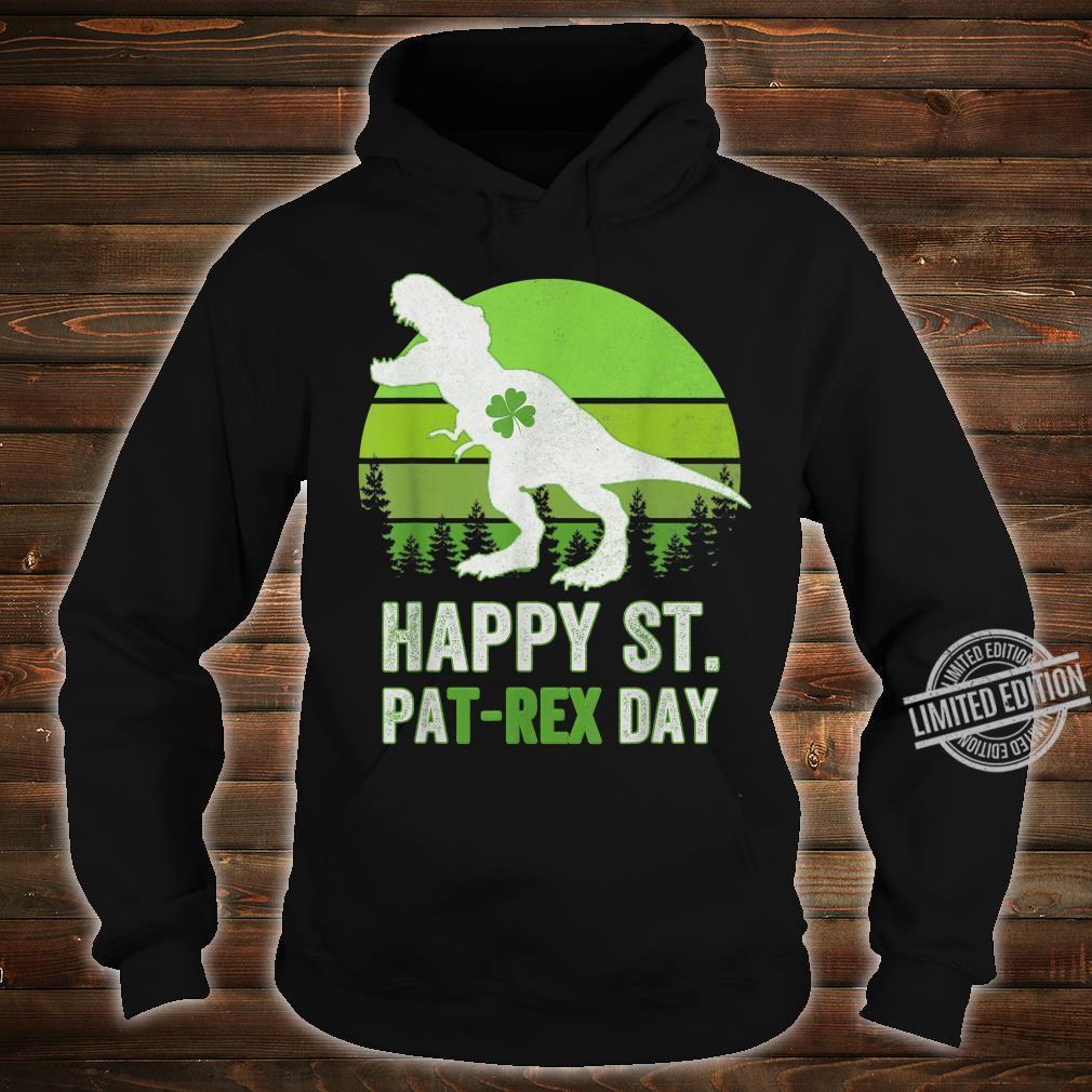 Happy St Pat T Rex Saint Patrick's Day Dinosaur Shirt hoodie