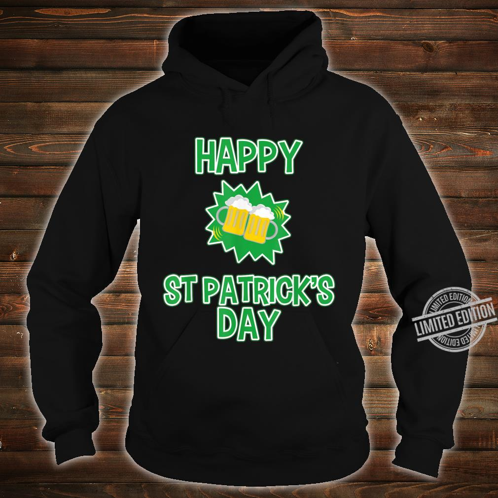 Happy St Patrick's Day Drinking Shirt hoodie