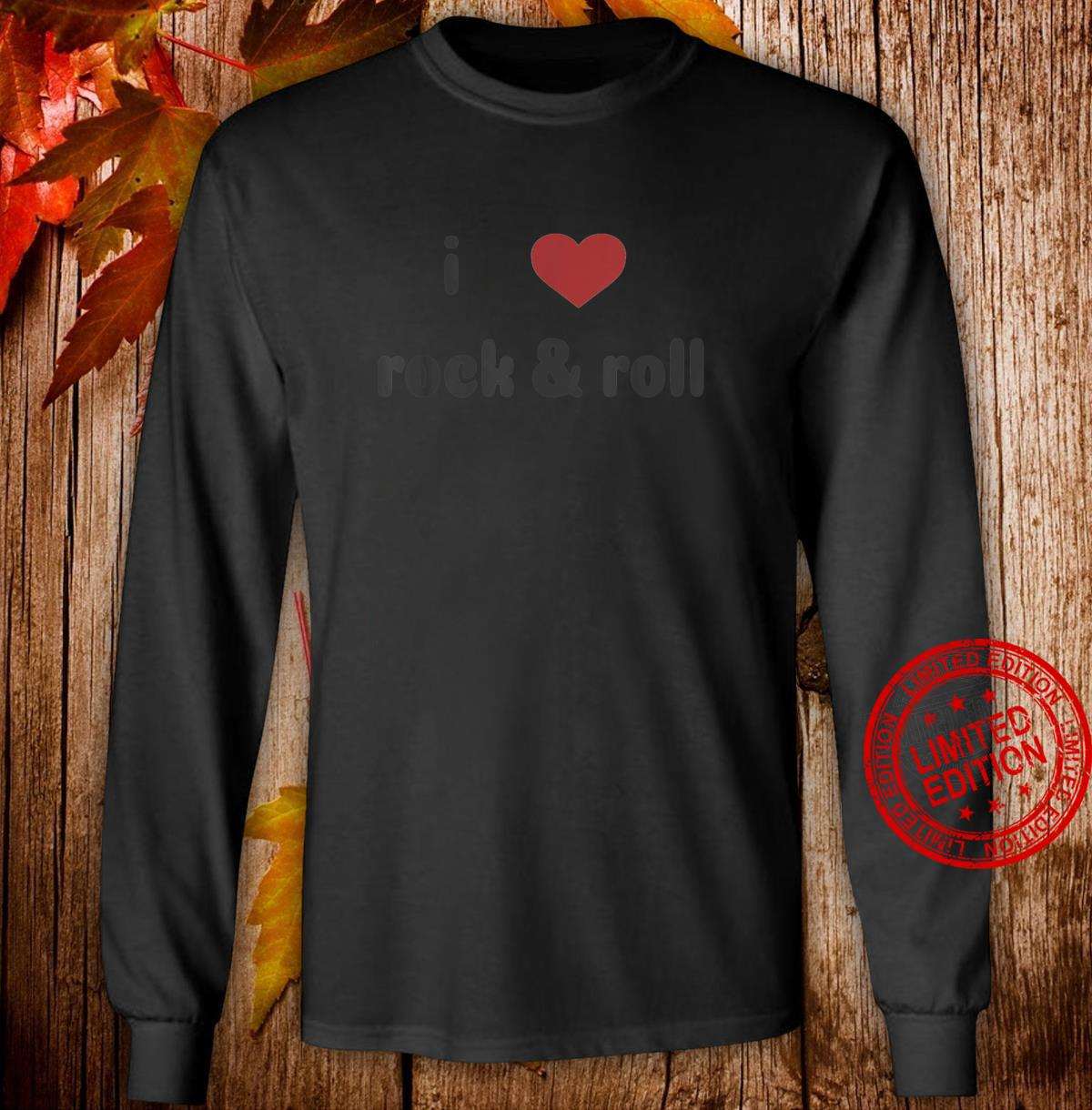 I Heart Rock and Roll Music with Faded Design Shirt long sleeved