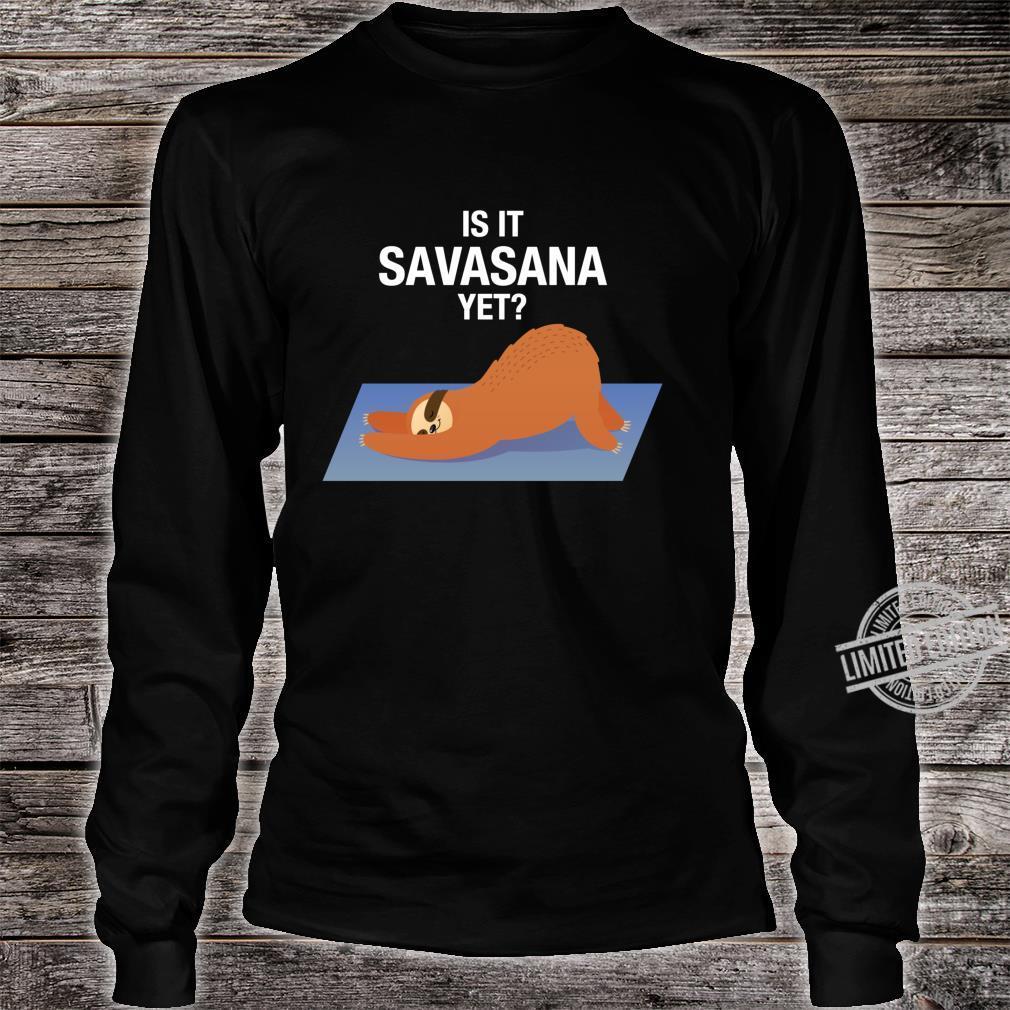 Is It Savasana Yet Sleeping Lazy Sloth Shirt long sleeved