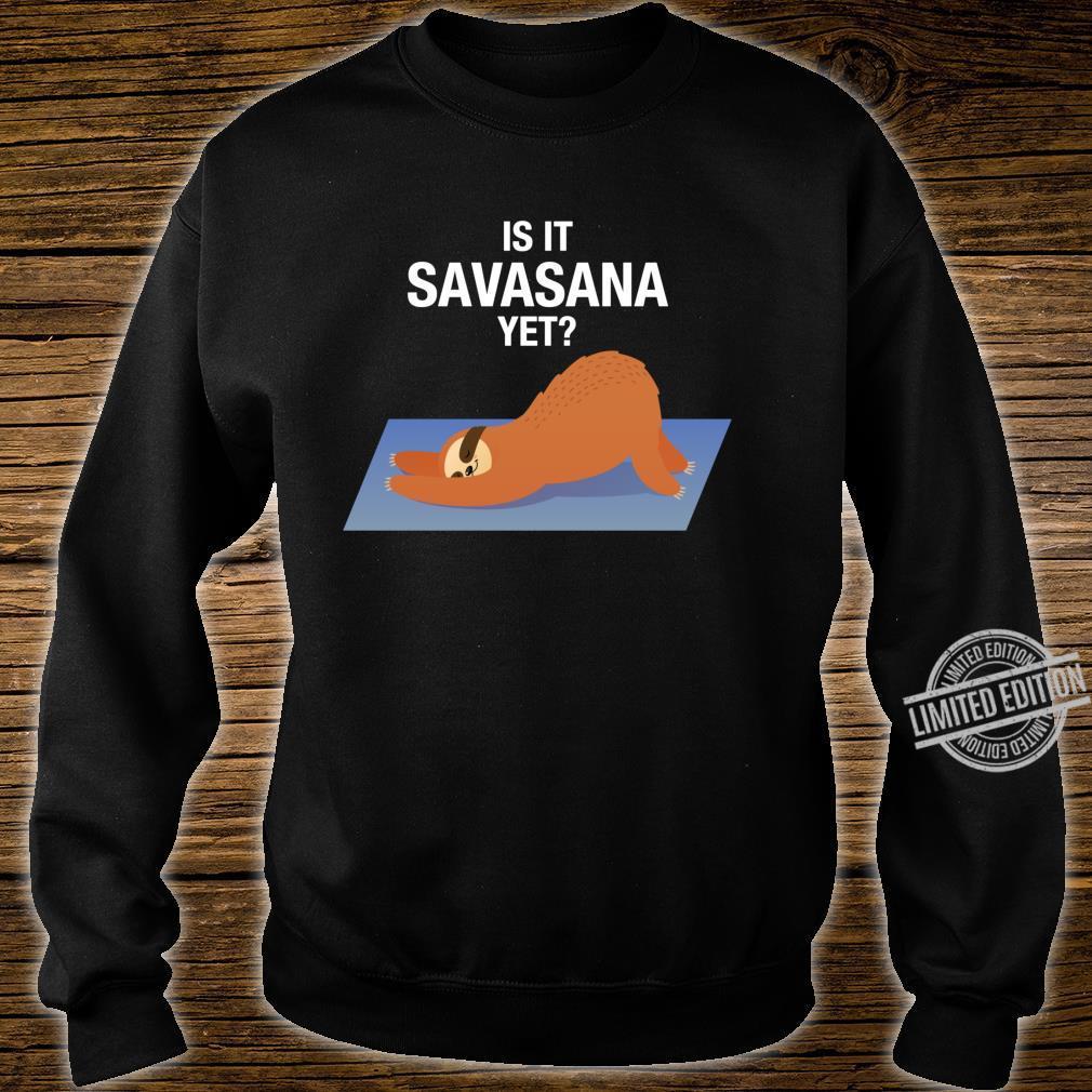 Is It Savasana Yet Sleeping Lazy Sloth Shirt sweater