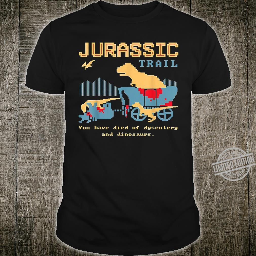 Jurassic Trail You Have Died Of Desentery Velociraptors Shirt