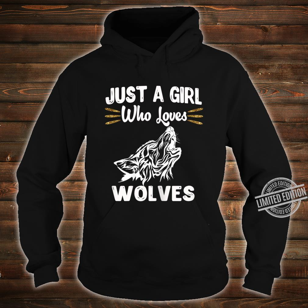 Just A Girl Who Loves Wolves Nature Wolf Shirt hoodie