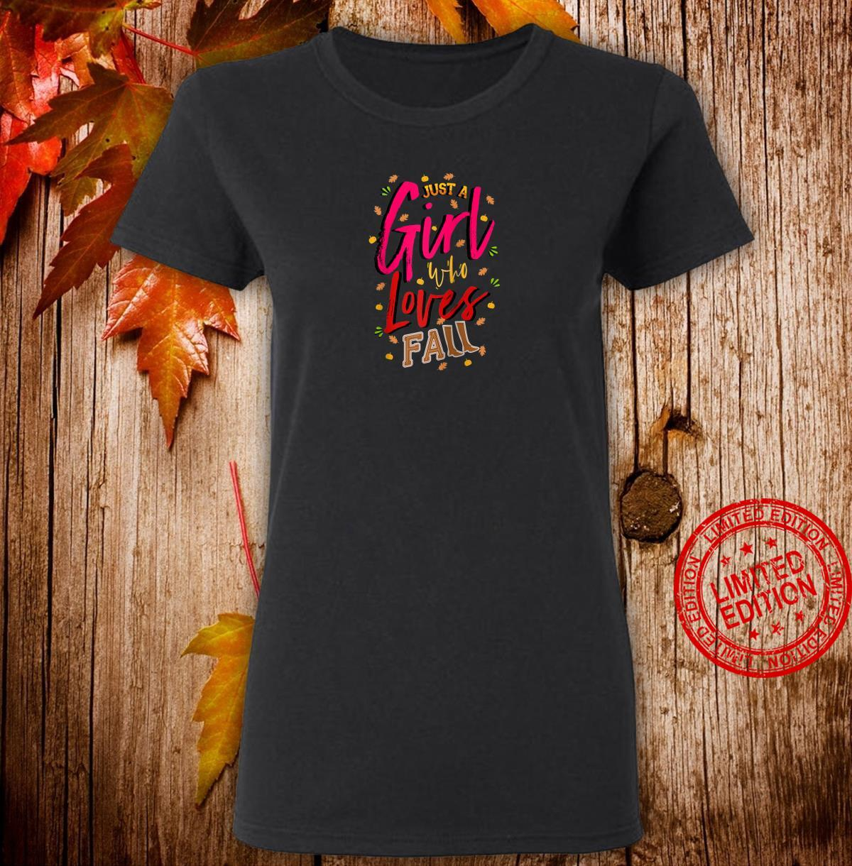 Just a Girl Who Loves Fall Cute Autumn Mom, Daughter Shirt ladies tee