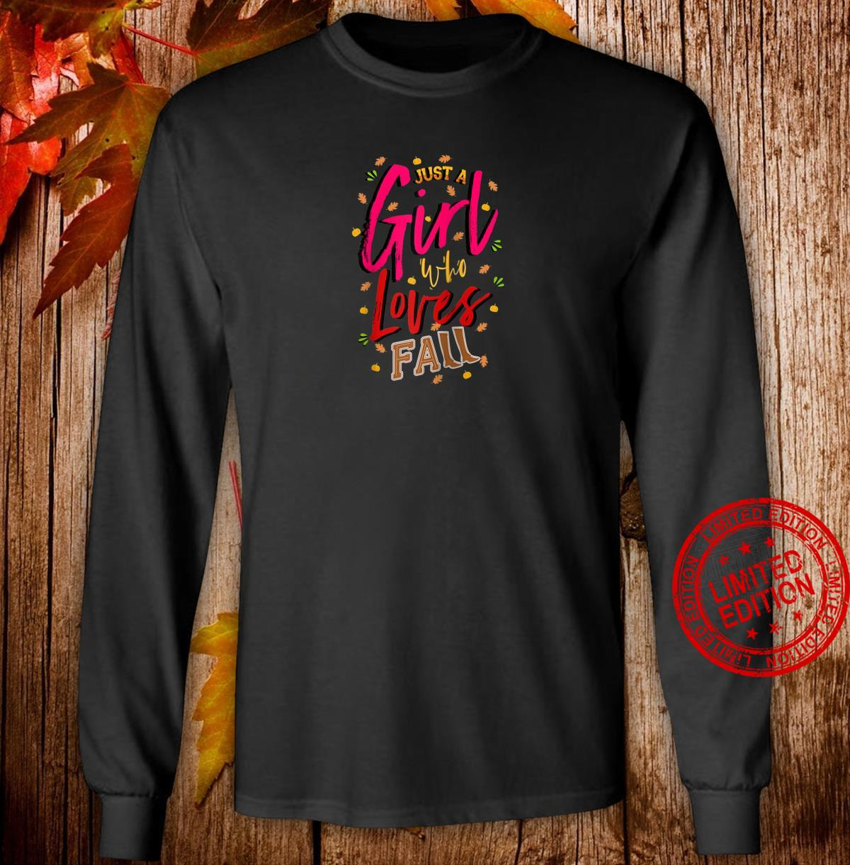 Just a Girl Who Loves Fall Cute Autumn Mom, Daughter Shirt long sleeved