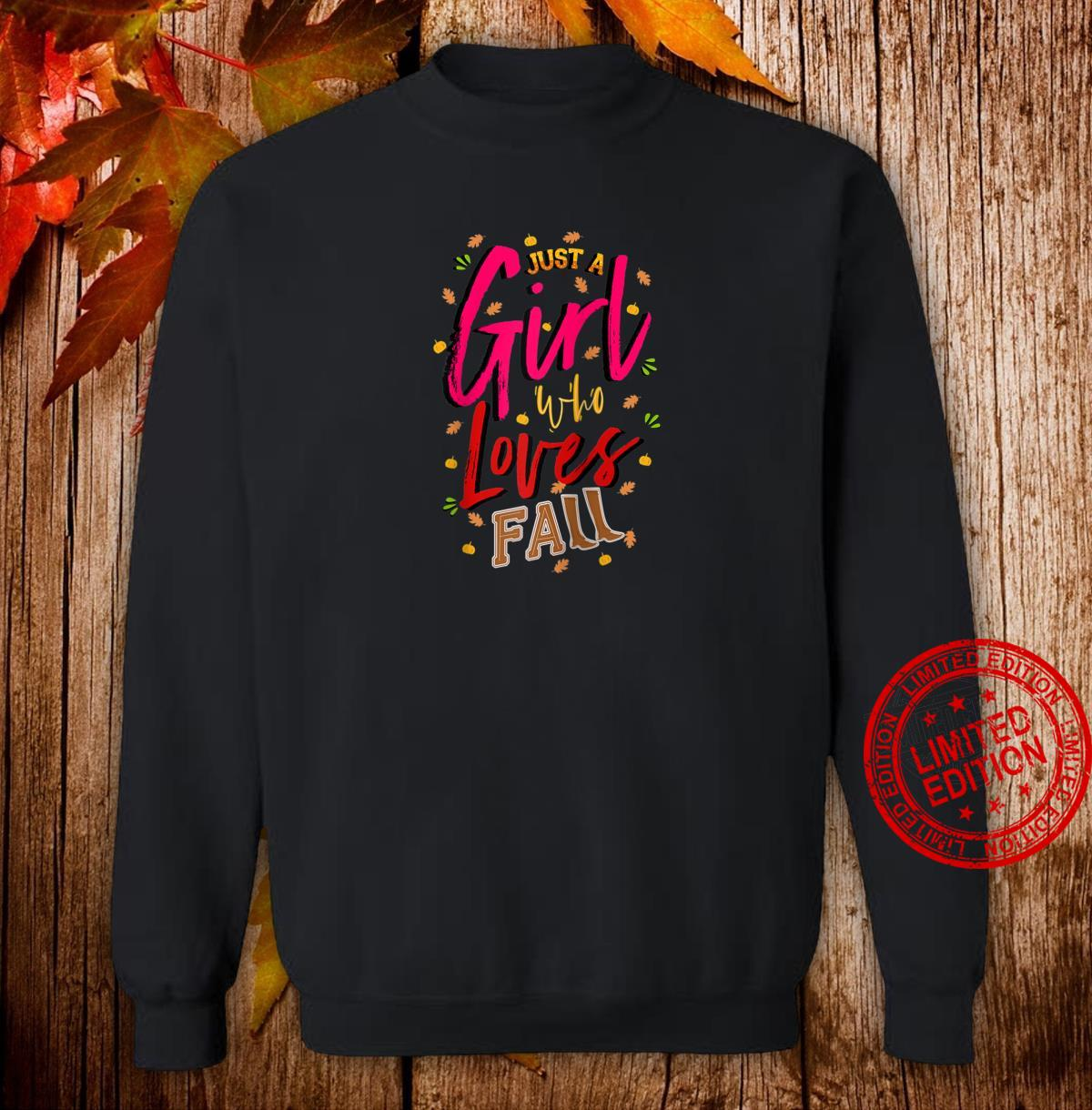Just a Girl Who Loves Fall Cute Autumn Mom, Daughter Shirt sweater