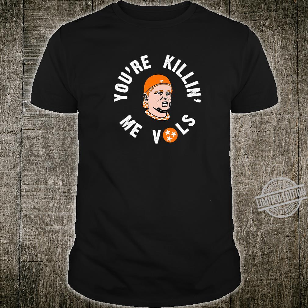 Killin' Me Vols Shirt