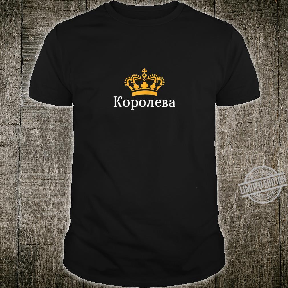 Königin Russisch Kyrillisch Russland Gelbe Krone Frau Russin Shirt