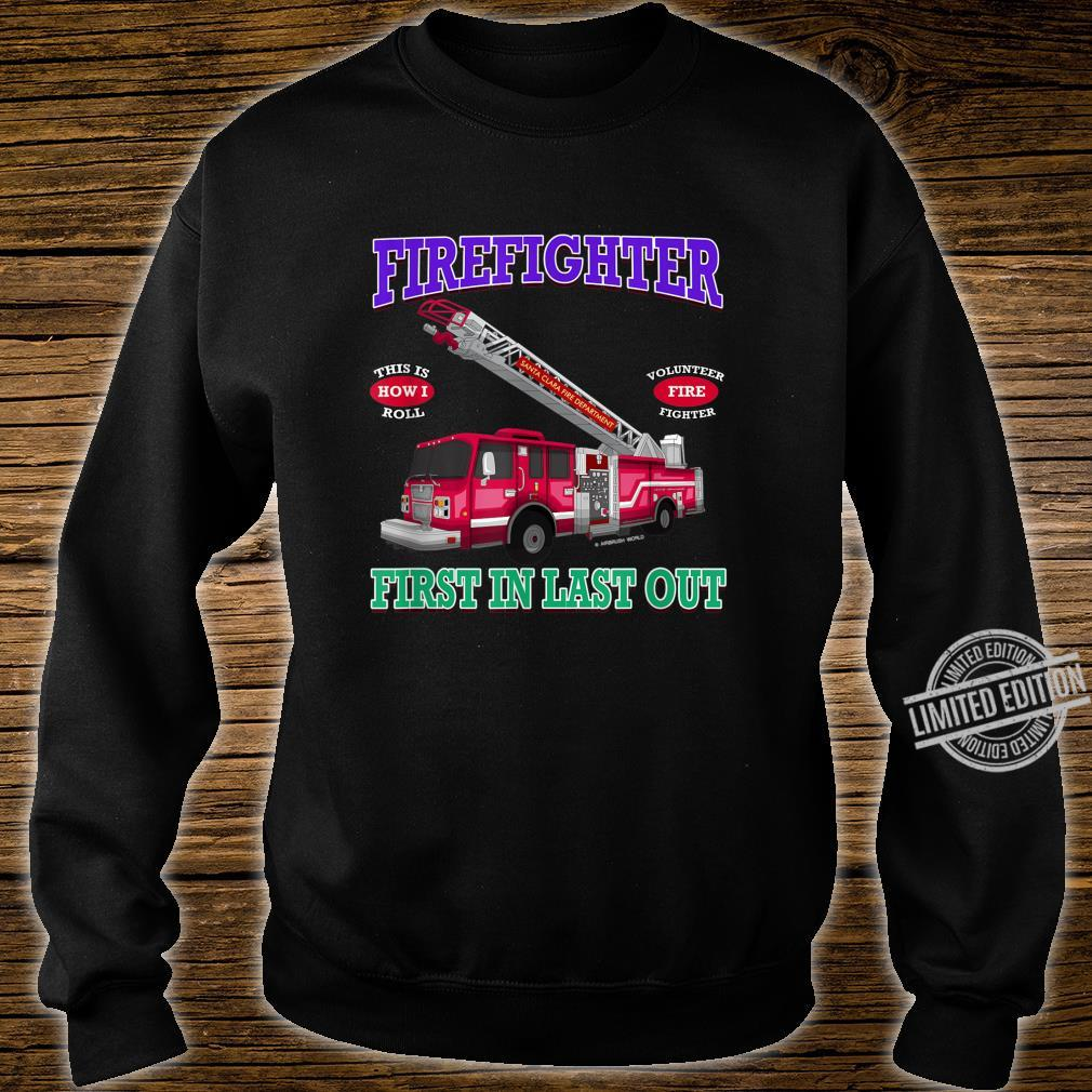 Last In Last Out Fire Truck Firefighter Novelty Shirt sweater