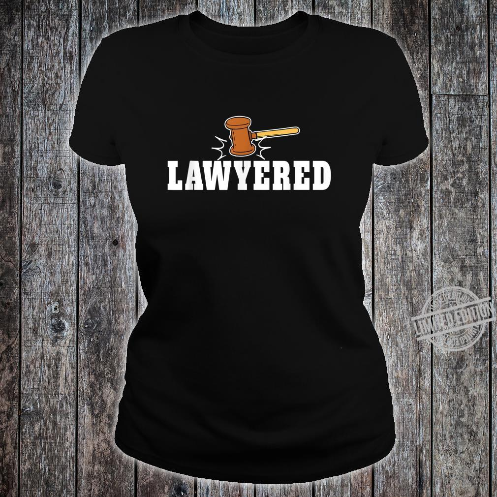 Lawyered Design for Law Students and Lawyers Shirt ladies tee