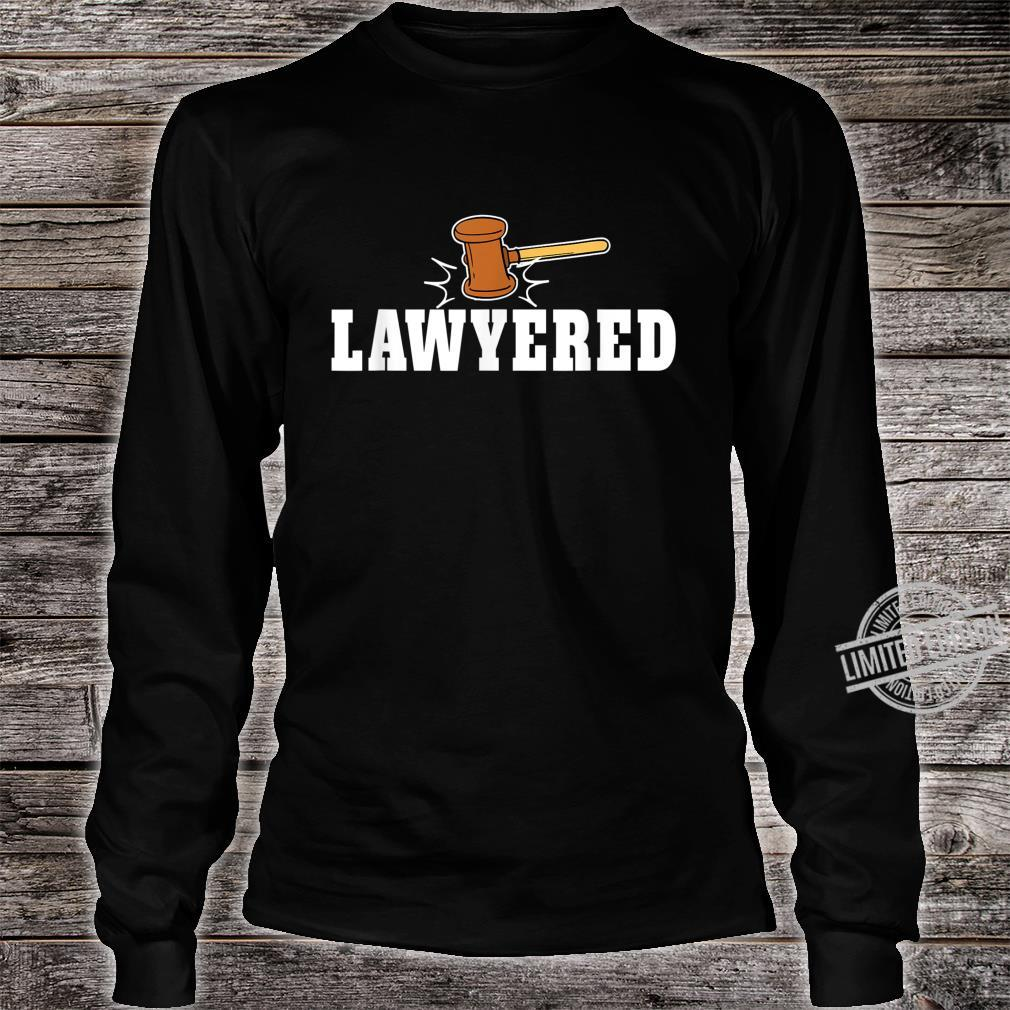 Lawyered Design for Law Students and Lawyers Shirt long sleeved
