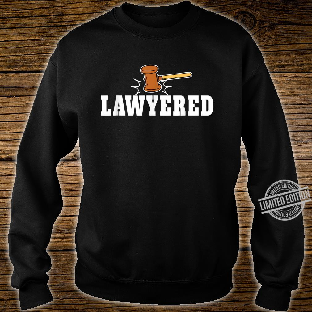 Lawyered Design for Law Students and Lawyers Shirt sweater